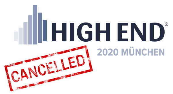 High End 2020 in München _ Cancelled